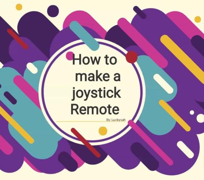 Workshop on how to make a joystick remote